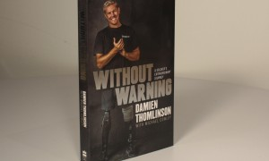 An extraordinary story of an extraordinary man – Without Warning: Damien Thomlinson
